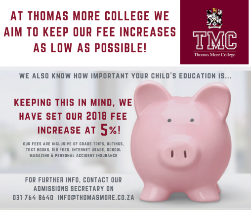 At Thomas More College we aim to keep our fee increases as low as possible